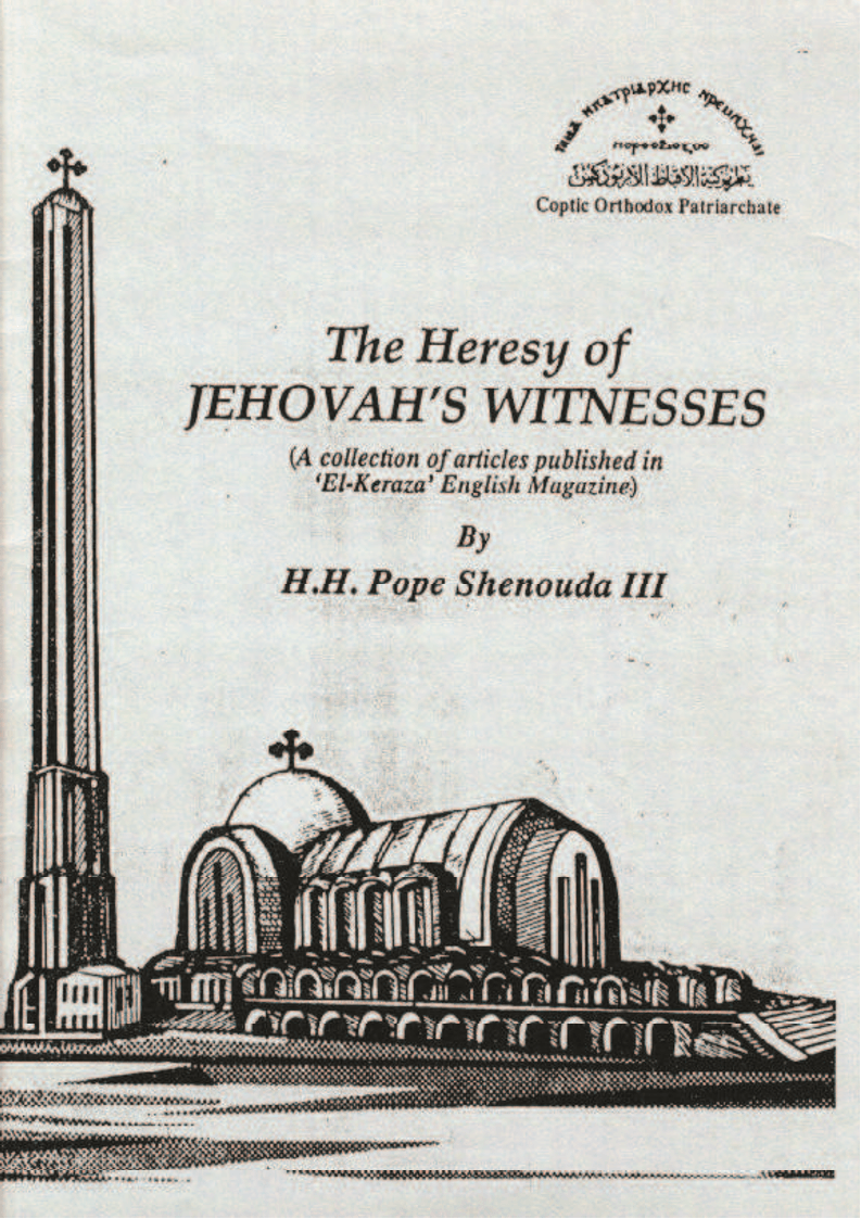 The Heresy of Jehovah's Witnesses