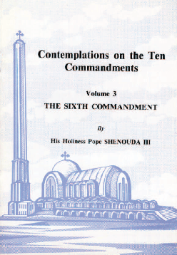 Contemplations on the Commandments: VI